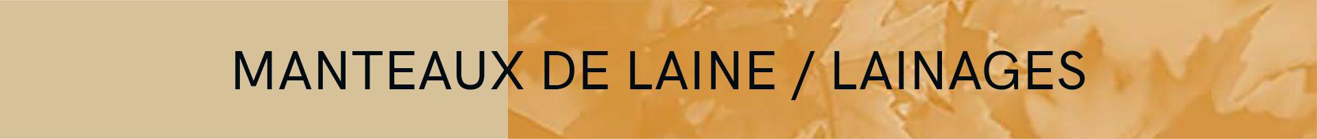 Manteaux de Laines et Lainages